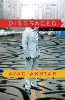 Cover-Bild zu Disgraced (eBook) von Akhtar, Ayad