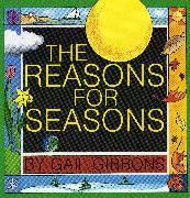 Cover-Bild zu Gibbons, Gail: The Reasons for Seasons