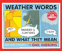 Cover-Bild zu Gibbons, Gail: Weather Words and What They Mean (New Edition)