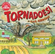 Cover-Bild zu Gibbons, Gail: Tornadoes! (New Edition)