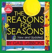 Cover-Bild zu Gibbons, Gail: The Reasons for Seasons (New & Updated Edition)