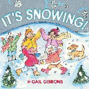 Cover-Bild zu Gibbons, Gail: It's Snowing!