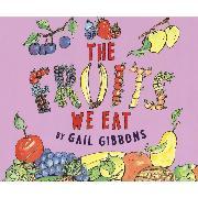 Cover-Bild zu Gibbons, Gail: The Fruits We Eat (Unabridged) (Audio Download)