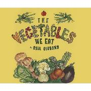 Cover-Bild zu Gibbons, Gail: The Vegetables We Eat (Unabridged) (Audio Download)