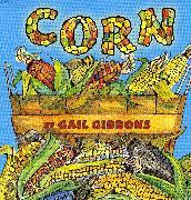 Cover-Bild zu Gibbons, Gail: Corn
