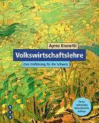 Cover-Bild zu Brunetti, Aymo: Volkswirtschaftslehre (Neuauflage)