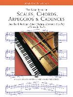 Cover-Bild zu Palmer, Willard A.: The Basic Book of Scales, Chords, Arpeggios & Cadences: Includes All the Major, Minor (Natural, Harmonic, Melodic) & Chromatic Scales