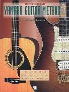 Cover-Bild zu Manus, Morton: Yamaha Guitar Method, Bk 2: The Easy-To-Use Tab Method That Gets You Started Playing Now!