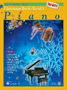 Cover-Bild zu Manus, Morton (Hrsg.): Alfred's Basic Piano Course Top Hits! Christmas, Bk 3