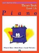 Cover-Bild zu Palmer, Willard: Alfred's Basic Piano Course Theory, Bk 1a