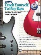 Cover-Bild zu Manus, Morton: Alfred's Teach Yourself to Play Bass: Everything You Need to Know to Start Playing Now!, Book & Online Video/Audio/Software [With DVD]