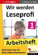Cover-Bild zu Wir werden Leseprofi 1 - Arbeitsheft (eBook) von Stolz, Ulrike
