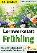 Cover-Bild zu Lernwerkstatt Den Frühling kennen lernen (eBook) von Hielscher, Sylvia