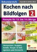 Cover-Bild zu Kochen nach Bildfolgen 2 (eBook) von Bär, Anja