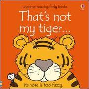 Cover-Bild zu Watt, Fiona: That's Not My Tiger
