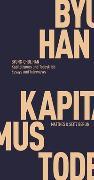 Cover-Bild zu Han, Byung-Chul: Kapitalismus und Todestrieb