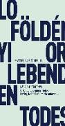 Cover-Bild zu Földényi, László F.: Orte des lebendigen Todes