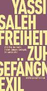 Cover-Bild zu Al-Haj Saleh, Yassin: Freiheit: Heimat, Gefängnis, Exil und die Welt