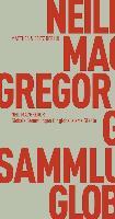 Cover-Bild zu MacGregor, Neil: Globale Sammlungen für globalisierte Städte