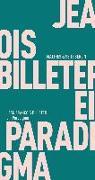 Cover-Bild zu Billeter, Jean François: Ein Paradigma