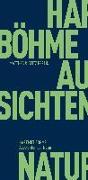 Cover-Bild zu Böhme, Hartmut: Aussichten der Natur