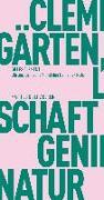 Cover-Bild zu Clément, Gilles: Gärten, Landschaft und das Genie der Natur