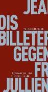Cover-Bild zu Billeter, Jean François: Gegen François Jullien