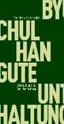 Cover-Bild zu Han, Byung-Chul: Gute Unterhaltung