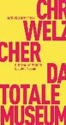 Cover-Bild zu Welzbacher, Christian: Das totale Museum