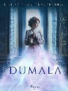 Cover-Bild zu Keyserling, Eduard von: Dumala (eBook)