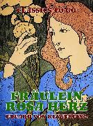 Cover-Bild zu von Keyserling, Eduard: Fräulein Rosa Herz (eBook)