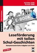 Cover-Bild zu Leseförderung mit tollen Schul-Geschichten (eBook) von Zeitz, Felicitas