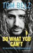 Cover-Bild zu Belz, Tom: Do what you can't