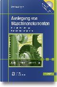 Cover-Bild zu Auslegung von Maschinenelementen von Regele, Stephan