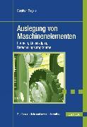 Cover-Bild zu Auslegung von Maschinenelementen (eBook) von Regele, Stephan