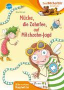 Cover-Bild zu Dulleck, Nina: Mücke, die Zahnfee, auf Milchzahn-Jagd