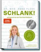 Cover-Bild zu Dr. med. Fleck, Anne: Schlank! und gesund mit der Doc Fleck Methode
