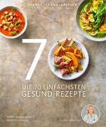 Cover-Bild zu Dr. med. Fleck, Anne: Die 70 einfachsten Gesund-Rezepte