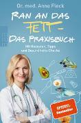 Cover-Bild zu Fleck, Anne: Ran an das Fett - Das Praxisbuch