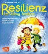 Cover-Bild zu Resilienz im Alltag fördern von Kubitschek, Gabriele