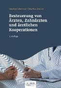 Cover-Bild zu eBook Besteuerung von Ärzten, Zahnärzten und ärztlichen Kooperationen