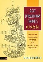 Cover-Bild zu Eight Extraordinary Channels - Qi Jing Ba Mai (eBook) von Twicken, David