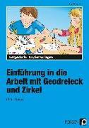 Cover-Bild zu Einführung in die Arbeit mit Geodreieck und Zirkel ab 4. Schuljahr von Buggenthin, Inge
