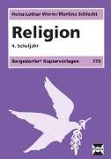Cover-Bild zu Religion. 4. Schuljahr von Worm, Heinz-Lothar