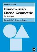 Cover-Bild zu Grundwissen Ebene Geometrie von Körner, Michael