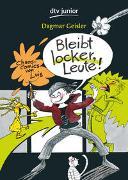Cover-Bild zu Geisler, Dagmar: Bleibt locker, Leute!