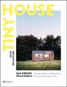 Cover-Bild zu Tiny House - Das grosse Praxisbuch von Rechsteiner, Kevin