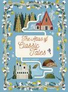 Cover-Bild zu Bordin, Claudia (Illustr.): The Atlas of Classic Tales