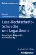 Cover-Bild zu Lese-Rechtschreib-Schwäche und Legasthenie von Scheerer-Neumann, Gerheid
