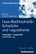 Cover-Bild zu Lese-Rechtschreib-Schwäche und Legasthenie (eBook) von Scheerer-Neumann, Gerheid